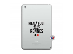 Coque iPad Mini 3/2/1 Rien A Foot Allez Rennes