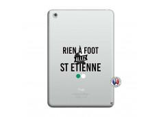 Coque iPad Mini 3/2/1 Rien A Foot Allez St Etienne
