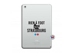 Coque iPad Mini 3/2/1 Rien A Foot Allez Strasbourg