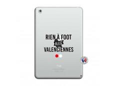Coque iPad Mini 3/2/1 Rien A Foot Allez Valenciennes