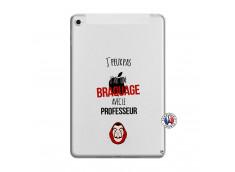 Coque iPad Mini 4 J Peux Pas J Ai Un Braquage Avec Le Professeur