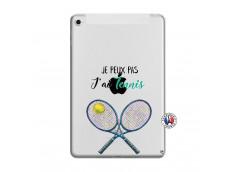 Coque iPad Mini 4 Je Peux Pas J Ai Tennis