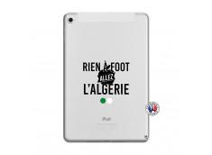 Coque iPad Mini 4 Rien A Foot Allez L Algerie
