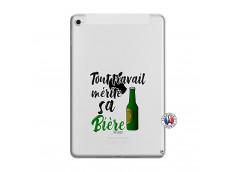 Coque iPad Mini 4 Tout Travail Merite Sa Biere