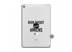 Coque iPad Mini 5/4 Rien A Foot Allez Amiens