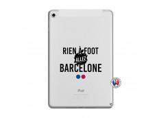 Coque iPad Mini 5/4 Rien A Foot Allez Barcelone