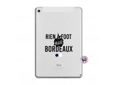 Coque iPad Mini 5/4 Rien A Foot Allez Bordeaux