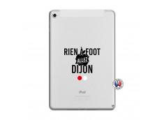 Coque iPad Mini 5/4 Rien A Foot Allez Dijon