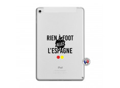 Coque iPad Mini 5/4 Rien A Foot Allez L'Espagne
