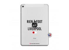 Coque iPad Mini 5/4 Rien A Foot Allez Liverpool