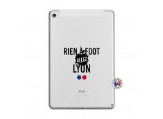 Coque iPad Mini 5/4 Rien A Foot Allez Lyon