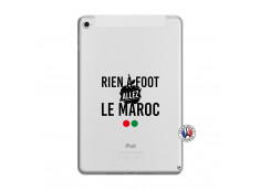 Coque iPad Mini 5/4 Rien A Foot Allez Le Maroc