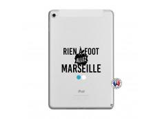 Coque iPad Mini 5/4 Rien A Foot Allez Marseille