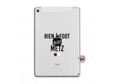 Coque iPad Mini 5/4 Rien A Foot Allez Metz