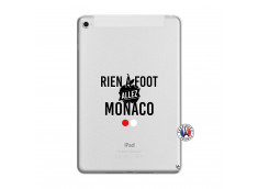 Coque iPad Mini 5/4 Rien A Foot Allez Monaco