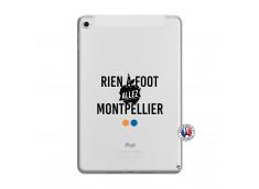 Coque iPad Mini 5/4 Rien A Foot Allez Montpellier