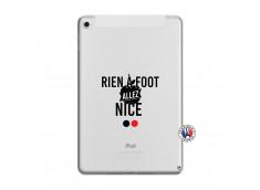 Coque iPad Mini 5/4 Rien A Foot Allez Nice