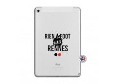 Coque iPad Mini 5/4 Rien A Foot Allez Rennes