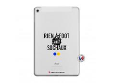 Coque iPad Mini 5/4 Rien A Foot Allez Sochaux