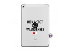 Coque iPad Mini 5/4 Rien A Foot Allez Valenciennes