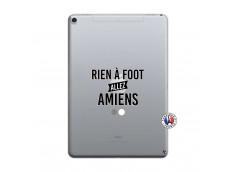 Coque iPad PRO 10.5/air 2019 Rien A Foot Allez Amiens