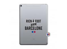 Coque iPad PRO 10.5/air 2019 Rien A Foot Allez Barcelone