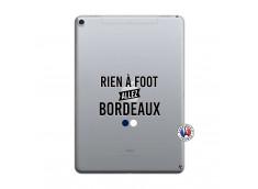 Coque iPad PRO 10.5/air 2019 Rien A Foot Allez Bordeaux