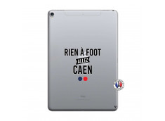 Coque iPad PRO 10.5/air 2019 Rien A Foot Allez Caen