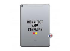Coque iPad PRO 10.5/air 2019 Rien A Foot Allez L'Espagne