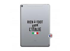 Coque iPad PRO 10.5/air 2019 Rien A Foot Allez L'Italie
