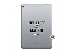 Coque iPad PRO 10.5/air 2019 Rien A Foot Allez Madrid