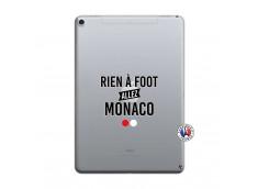 Coque iPad PRO 10.5/air 2019 Rien A Foot Allez Monaco
