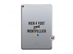 Coque iPad PRO 10.5/air 2019 Rien A Foot Allez Montpellier