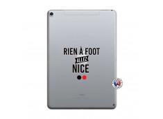 Coque iPad PRO 10.5/air 2019 Rien A Foot Allez Nice