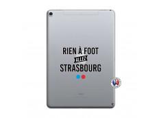 Coque iPad PRO 10.5/air 2019 Rien A Foot Allez Strasbourg