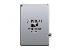 Coque iPad PRO 10.5 Oh Putain C Est L Heure De L Apero