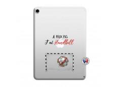 Coque iPad PRO 2018 11 Pouces Je peux pas j'ai Handball