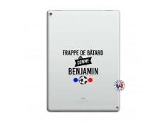 Coque iPad PRO 12.9 Frappe De Batard Comme Benjamin