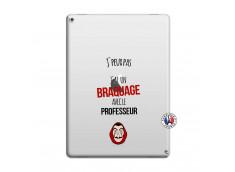 Coque iPad PRO 12.9 J Peux Pas J Ai Un Braquage Avec Le Professeur