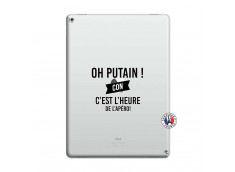 Coque iPad PRO 12.9 Oh Putain C Est L Heure De L Apero