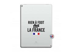 Coque iPad PRO 12.9 Rien A Foot Allez La France