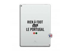 Coque iPad PRO 12.9 Rien A Foot Allez Le Portugal
