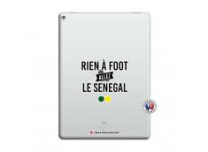 Coque iPad PRO 12.9 Rien A Foot Allez Le Senegal