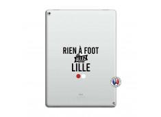 Coque iPad PRO 12.9 Rien A Foot Allez Lille