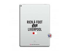 Coque iPad PRO 12.9 Rien A Foot Allez Liverpool