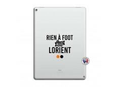 Coque iPad PRO 12.9 Rien A Foot Allez Lorient