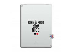 Coque iPad PRO 12.9 Rien A Foot Allez Nice