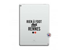Coque iPad PRO 12.9 Rien A Foot Allez Rennes