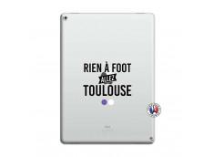Coque iPad PRO 12.9 Rien A Foot Allez Toulouse