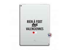 Coque iPad PRO 12.9 Rien A Foot Allez Valenciennes